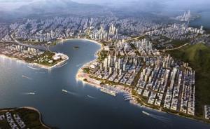 深圳前海蛇口片区及大小南山周边规划获批:自由便利之城