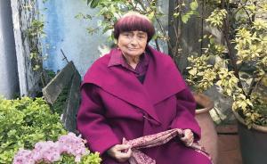 """法國導演、""""新浪潮祖母""""阿涅斯·瓦爾達去世,享年90歲"""