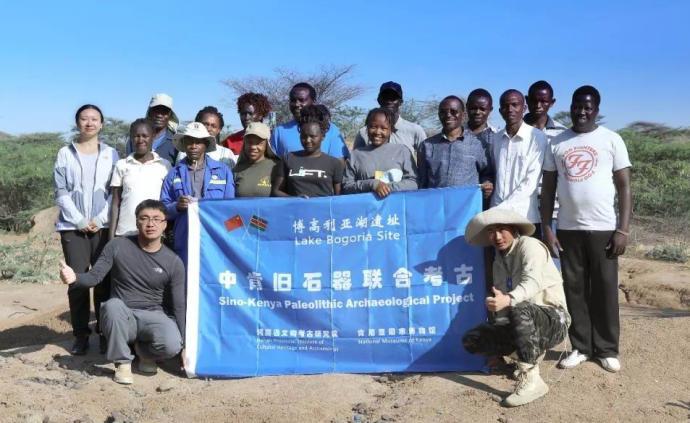 中國考古隊又到人類發源地之一的肯尼亞,開展舊石器考古