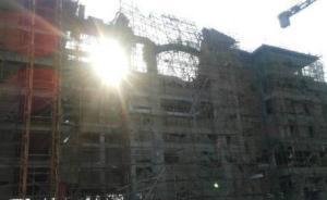 江西在建五星酒店脚手架坍塌,已致5人死亡