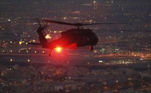 """美军一""""黑鹰""""直升机坠毁,机上11名美军士兵已被推定死亡"""
