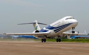 国产ARJ21飞机正申请美国适航证,明年将投入商业飞行