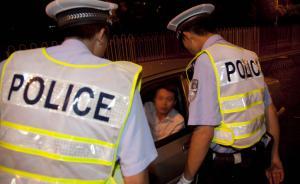 上海9月18日启动严查酒驾毒驾、违法停车十天整治行动