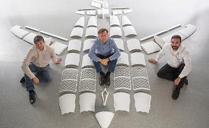 前沿│飞机制造的革命——打印飞机将成真?