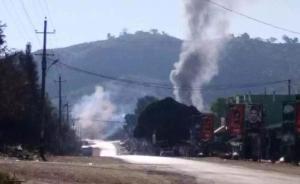 缅北爆发武装冲突,中国边境小镇有人被流弹击伤手臂