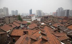澎湃面面观|上海将成片保护历史建筑,延续城市文脉