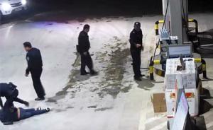 视频|广西男子醉酒失控欲点燃加油机,被巡逻民警制服