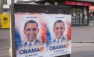 """2017年2月23日,法国巴黎,巴黎街头出现大量""""奥巴马17""""海报。该海报由一个政治团体设计,该团体希望在3月15日前收集到100万个签名,提议美国前总统奥巴马当选法国第25任总统。东方IC 图"""