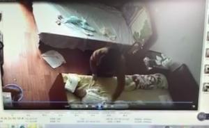 浙江玉环一保姆虐婴被拘3天:监控拍下其扯住婴儿腿上下甩动