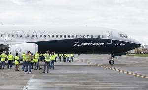 波音737MAX暂停试飞:因发动机存在潜在制造质量偏离