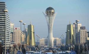 中国哈萨克斯坦国际产能合作:达成270亿美元重点项目清单