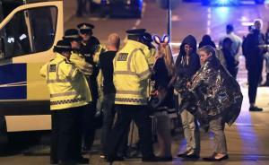 英国曼彻斯特一演唱会现场发生爆炸,至少19人死约50人伤