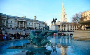 快讯丨英国伦敦市中心特拉法尔加广场因发现可疑物品被封闭