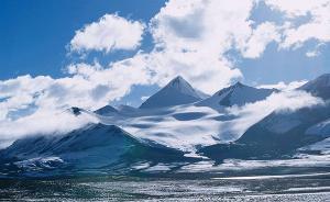 时隔近50年,中国第二次青藏高原大科考启动
