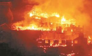 广西三江一村庄5日凌晨突发大火:6人遇难,烧毁木楼10座