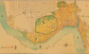 这份老上海地图集成,从明代《上海志》一直看到60多年前