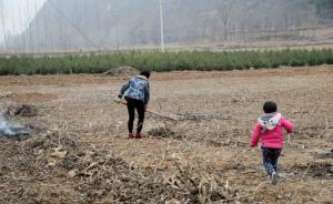 """社会学者的乡村留守女性调查:选择留守如何成为一种""""必须"""""""