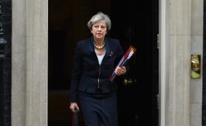 """英国外交大臣密信首相要求准备""""硬脱欧"""",用词被批""""不敬"""""""
