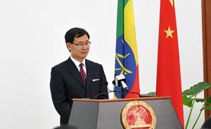 中国驻埃塞俄比亚大使腊翊凡即将离任,辞行拜会埃塞政要